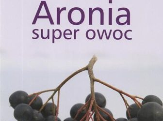 "Re-edition of the book ""Aronia(chokeberry) Superfruit"""